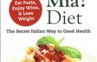 The Mamma Mia Diet!