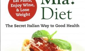 The Mamma Mia! Diet - P. Lovisetti Scamihorn, P. Palestini